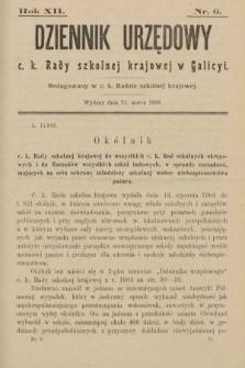 Dziennik Urzędowy c. k. Rady Szkolnej Krajowej w Galicyi. 1908, nr6