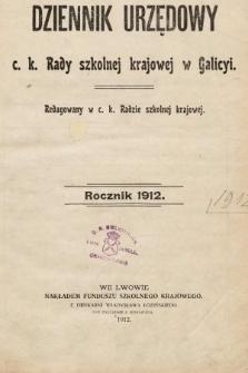 Dziennik Urzędowy c. k. Rady szkolnej krajowej w Galicyi. 1912 [całość]