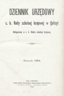 Dziennik Urzędowy c. k. Rady Szkolnej Krajowej w Galicyi. 1904 [całość]