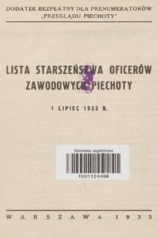 Lista starszeństwa oficerów zawodowych piechoty - 1 lipiec 1933 r.