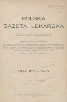 Polska Gazeta Lekarska : dawniej Gazeta Lekarska, Przegląd Lekarski oraz Czasopismo Lekarskie i Lwowski Tygodnik Lekarski. 1935 [całość]