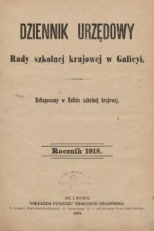 Dziennik Urzędowy Rady szkolnej krajowej w Galicyi. 1918 [całość]