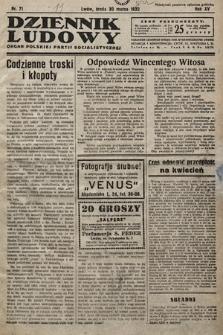 Dziennik Ludowy : organ Polskiej Partij Socjalistycznej. 1932, nr71