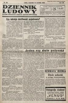 Dziennik Ludowy : organ Polskiej Partij Socjalistycznej. 1932, nr84
