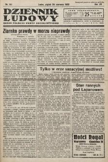 Dziennik Ludowy : organ Polskiej Partij Socjalistycznej. 1932, nr141