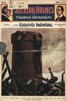 Szerlok Holmes : tygodnik kryminalny. 1909, nr6