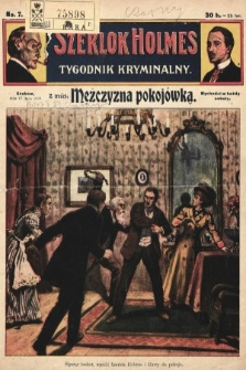 Szerlok Holmes : tygodnik kryminalny. 1909, nr7