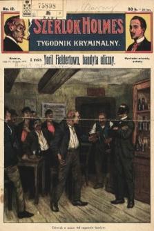 Szerlok Holmes : tygodnik kryminalny. 1909, nr12