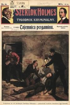 Szerlok Holmes : tygodnik kryminalny. 1909, nr14