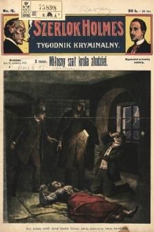 Szerlok Holmes : tygodnik kryminalny. 1909, nr15