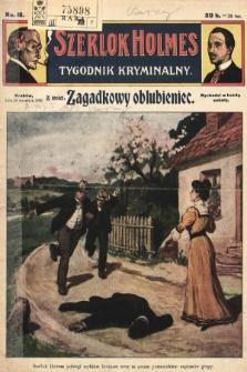 Szerlok Holmes : tygodnik kryminalny. 1909, nr16