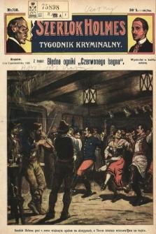 Szerlok Holmes : tygodnik kryminalny. 1909, nr18