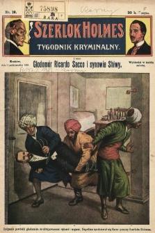 Szerlok Holmes : tygodnik kryminalny. 1909, nr19