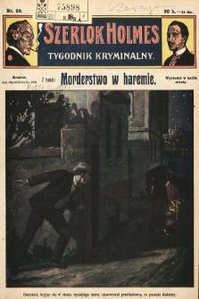 Szerlok Holmes : tygodnik kryminalny. 1909, nr20