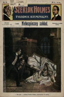 Szerlok Holmes : tygodnik kryminalny. 1909, nr17