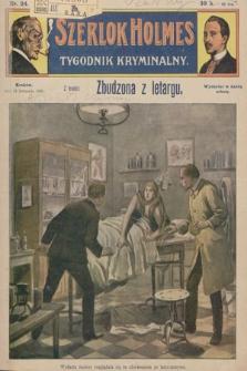 Szerlok Holmes : tygodnik kryminalny. 1909, nr24