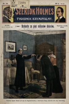 Szerlok Holmes : tygodnik kryminalny. 1909, nr26