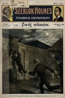 Szerlok Holmes : tygodnik kryminalny. 1909, nr27