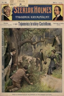 Szerlok Holmes : tygodnik kryminalny. 1909, nr22
