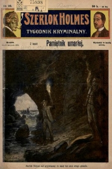Szerlok Holmes : tygodnik kryminalny. 1909, nr23