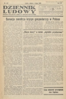 Dziennik Ludowy : organ Polskiej Partij Socjalistycznej. 1932, nr147