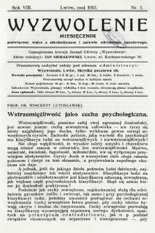Wyzwolenie : miesięcznik poświęcony walce zalkoholizmem isprawie odrodzenia narodowego. 1913, nr5