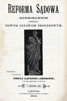 Reforma Sądowa : miesięcznik poświęcony nowym ustawom procesowym. 1901, spis rzeczy