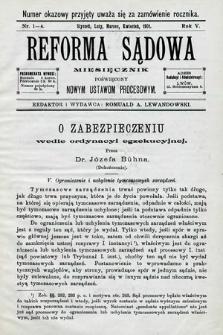 Reforma Sądowa : miesięcznik poświęcony nowym ustawom procesowym. 1901, nr1/4