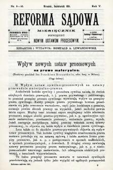 Reforma Sądowa : miesięcznik poświęcony nowym ustawom procesowym. 1901, nr9/10
