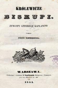 Królewicze biskupi : żywoty czterech kapłanów
