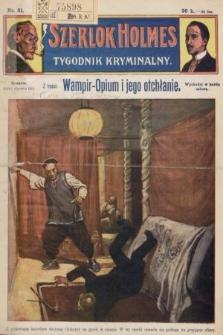Szerlok Holmes : tygodnik kryminalny. 1910, nr31