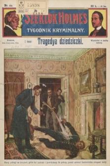 Szerlok Holmes : tygodnik kryminalny. 1910, nr33