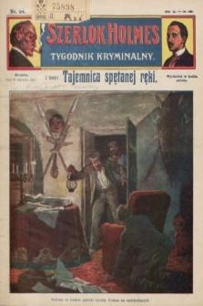 Szerlok Holmes : tygodnik kryminalny. 1910, nr34