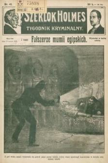 Szerlok Holmes : tygodnik kryminalny. 1910, nr41