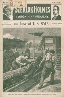 Szerlok Holmes : tygodnik kryminalny. 1910, nr44