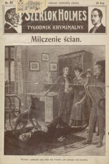 Szerlok Holmes : tygodnik kryminalny. 1910, nr45