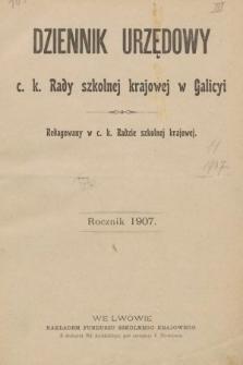 Dziennik Urzędowy C. K. Rady Szkolnej Krajowej w Galicyi. 1907 [całość]