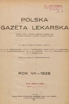 Polska Gazeta Lekarska : dawniej Gazeta Lekarska, Przegląd Lekarski oraz Czasopismo Lekarskie i Lwowski Tygodnik Lekarski. 1928 [całość]