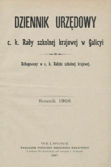 Dziennik Urzędowy c. k. Rady szkolnej krajowej w Galicyi. 1906 [całość]