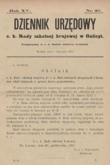 Dziennik Urzędowy c. k. Rady szkolnej krajowej w Galicyi. 1911, nr26