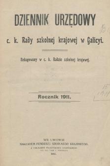 Dziennik Urzędowy c. k. Rady szkolnej krajowej w Galicyi. 1911 [całość]