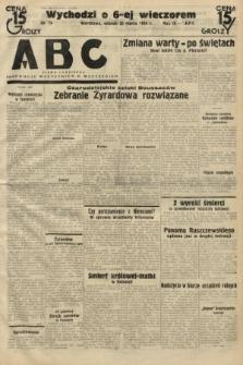 ABC : pismo codzienne : informuje wszystkich o wszystkiem. 1934, nr78