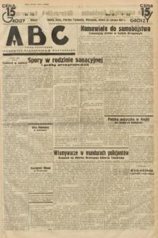 ABC : pismo codzienne : informuje wszystkich o wszystkiem. 1934, nr173