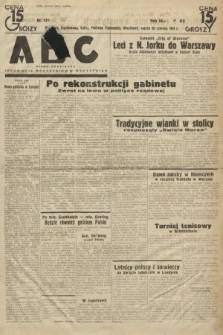 ABC : pismo codzienne : informuje wszystkich o wszystkiem. 1934, nr177