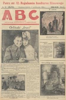 ABC : pismo codzienne : informuje wszystkich o wszystkiem. 1926, nr38