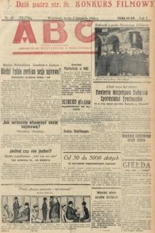 ABC : pismo codzienne : informuje wszystkich o wszystkiem. 1926, nr40
