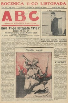 ABC : pismo codzienne : informuje wszystkich o wszystkiem. 1926, nr48