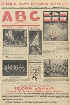 ABC : pismo codzienne : informuje wszystkich o wszystkiem. 1926, nr65