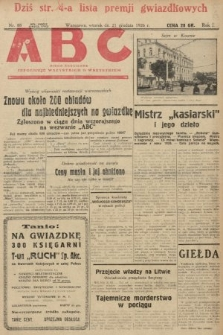 ABC : pismo codzienne : informuje wszystkich o wszystkiem. 1926, nr88