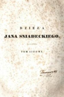 Dzieła Jana Sniadeckiego. T. 7